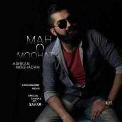 Ashkan Moghadam Maho Moohat