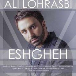 Ali Lohrasbi - Eshgh