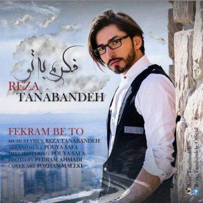 Reza Tanabandeh Fekram Be To