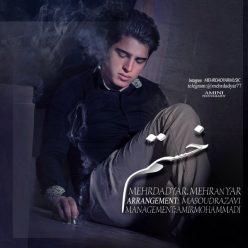 Mehrdad Yar Mehran Yar Khastam