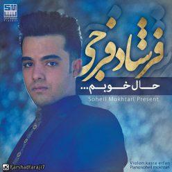 Farshad Faraji Haale Khoubam