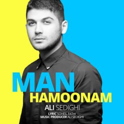 Ali Sedighi Man Hamoonam