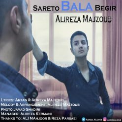 Alireza Majzoub Sareto Bala Begir 1 scaled