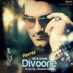 Ali Arshadi Divoone Shahab Abbasi Remix