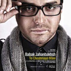 Babak Jahanbakhsh To Cheshmaye Mani