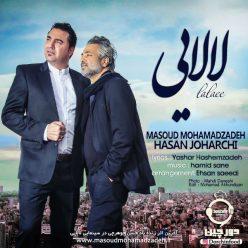 Hasan Joharchi Lalaee Ft Masoud Mohamadzadeh