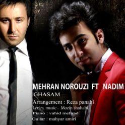 Nadim ft. Mehran Norouzi - Ghasam