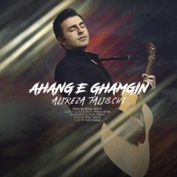 Alireza Talischi Ahange Ghamgin