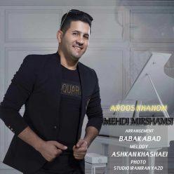 Mehdi Mirshamsi Aroos Khanom