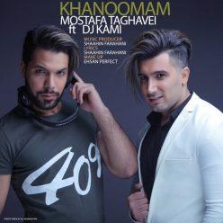 Mostafa Taghvaei Khanoomam Ft DJ Kami