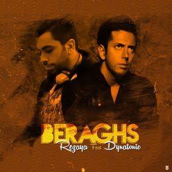 Rezaya Beraghs Ft Dynatonic