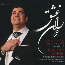 Salar Aghili Dowrane Eshghe
