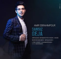 Amir Ebrahimpour Sansiz Geja