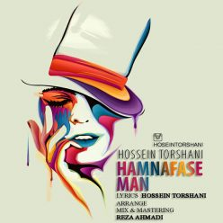 Hossein Torshani Hamnafase Man