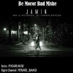 Jamin Be Moror Bad Mishe