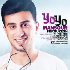Mansour Forouzesh YO YO