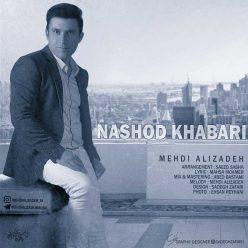 Mehdi Alizadeh Nashod Khabari