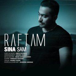 Sina Sam Raftam