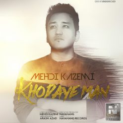 Mehdi Kazemi Khodaye Man