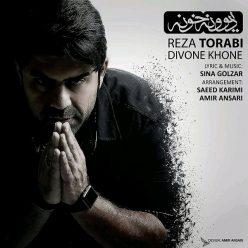 Reza Torabi Divoone Khone