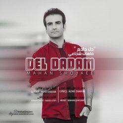 Mahan Shojaee Del Dadam