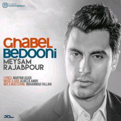 Meysam Rajabpour Ghabel Bedooni