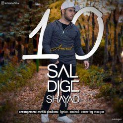 Amirad 10 Sal Dige Shayad