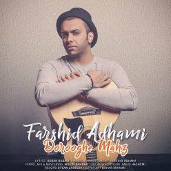 Farshid Adhami Doroogh Mahz