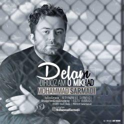 Mohammad Sarmadi Delam Diroozam O Mikhad
