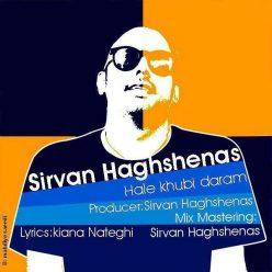 Sirvan Haghshenas Hale Khobi Daram