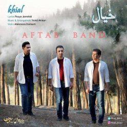 Aftab Band Khial