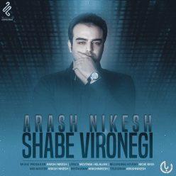 Arash Nikesh Shabe Vironegi