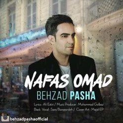 Behzad Pasha Nafas Omad