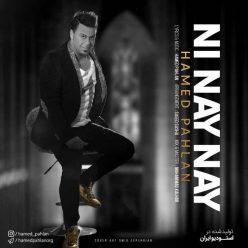Hamed Pahlan – Ni Nay Nay