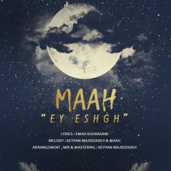 Maah Ey Eshgh