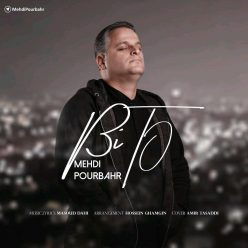 Mehdi Pourbahr Bi To