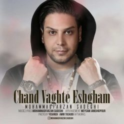 Mohammad Farzan Sadeghi Chand Vaghte Eshgham