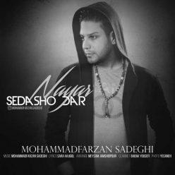 Mohammad Farzan Sadeghi Sedasho Dar Nayar