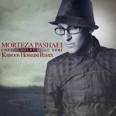 Morteza Pashaei Chetor Delet Omad Beri Kawoos Hosseini