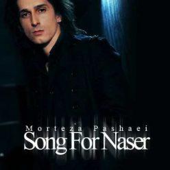 Morteza Pashaei Song For Naser