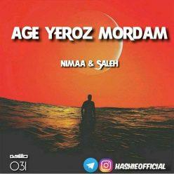 Nimaa Saleh Age Ye Roz Mordam
