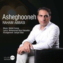 Raham Abbasi Asheghooneh
