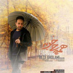 Reza Gholami Hame Chi Khoobe