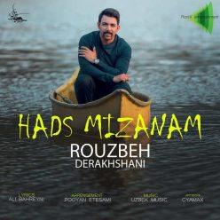 Rouzbeh Derakhshani Hads Mizanam