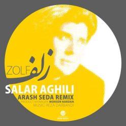 Salar Aghili Zolf Arash Seda Remix