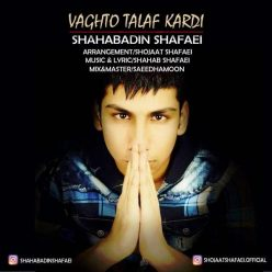 Shahabadin Shafaei Vaghto Talaf Kardi