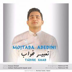 Mojtaba Abedini Tabire Khab