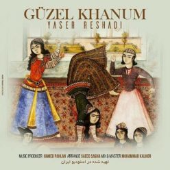 Yaser Reshadi Guzel Khanum