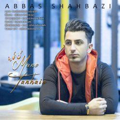 Abbas Shahbazi Man o Tanhaei