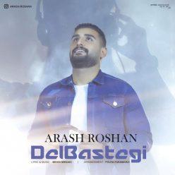 Arash Roshan Delbastegi